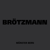 Album Münster Bern by Peter Brötzmann