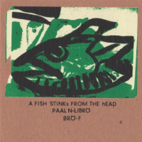 Peter Brotzmann/Paal Nilssen-Love: A Fish Stinks From The Head