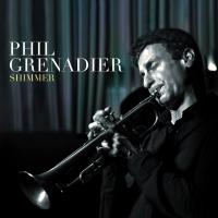 Phil Grenadier: Shimmer