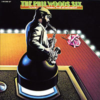 "Read ""The Phil Woods Six: Live from the Showboat"" reviewed by John Kelman"