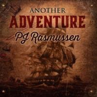 PJ Rasmussen: Another Adventure