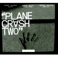 "Read ""Plane Crash Two"" reviewed by Glenn Astarita"