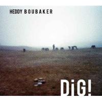 Album DIG! by Heddy Boubaker