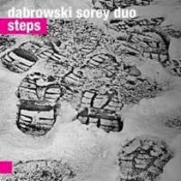 Dąbrowski Sorey Duo - Steps by Tomasz Dabrowski