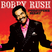 Album Porcupine Meat by Bobby Rush