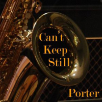 Gary Porter: Can't Keep Still
