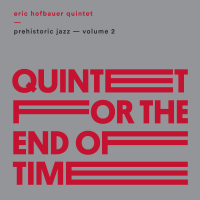 Album Prehistoric Jazz - Volume 2 by Eric Hofbauer