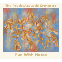 The PsychoAcoustic Orchestra: Fun with Notes