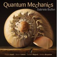 Album Quantum Mechanics by Gabriele Bulfon
