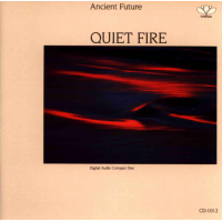 Album Quiet Fire by Ancient Future