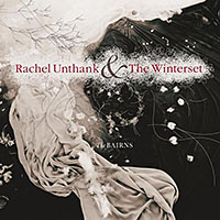 "Read ""Rachel Unthank & The Winterset: The Bairns"" reviewed by John Kelman"
