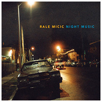 Rale Micic: Night Music