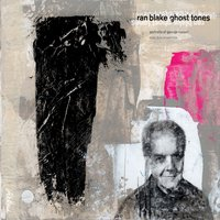 Ran Blake: Ghost Tones: Portraits of George Russell
