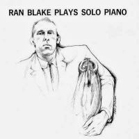 Plays Solo Piano by Ran Blake