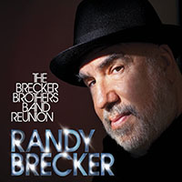"Read ""The Brecker Brothers Band Reunion"" reviewed by John Kelman"