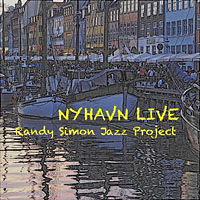 Randy Simon Jazz Project: Nyhavn Live