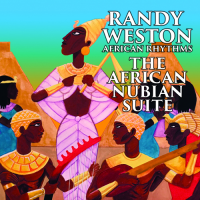 "NEA Jazz Master Randy Weston To Release New 2-CD Set, ""The African Nubian Suite,"" On His African Rhythms Label, Jan. 20"