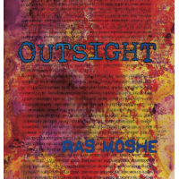 "Read ""Ras Moshe: Outsight"" reviewed by Florence Wetzel"