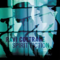 Album Spirit Fiction by Ravi Coltrane