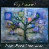 Album Now, More Than Ever by Ray Russell