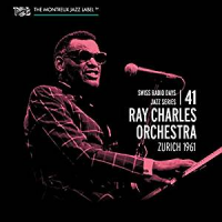 "Read ""Ray Charles Orchestra: Zurich 1961-Swiss Radio Days Jazz Series, Vol. 41"" reviewed by Dan Bilawsky"