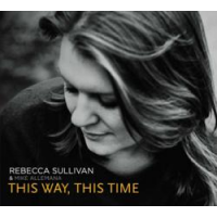 Rebecca Sullivan & Mike Allemana: This Way, This Time