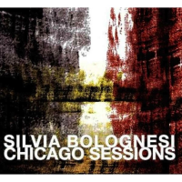 Album Chicago Sessions by Silvia Bolognesi
