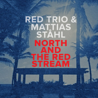 North And The Red Stream