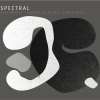 Rempis - Johnston - Ochs: Spectral