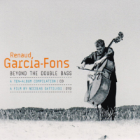 Beyond The Double Bass by Renaud Garcia-Fons