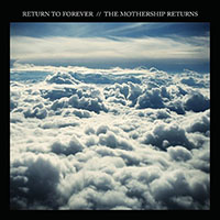 Album Return to Forever: The Mothership Returns by Return to Forever