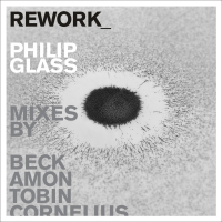 Various Artists: Rework_ Philip Glass Remixes