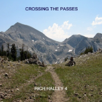 Rich Halley: Rich Halley: Crossing The Passes