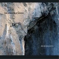Rich Halley 4: The Wisdom of Rocks