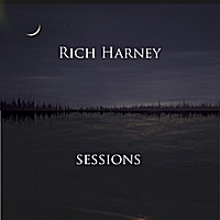 Album Sessions by Rich Harney