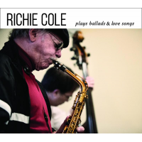 Richie Cole: Richie Cole Plays Ballads & Love Songs