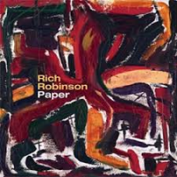 "Read ""Rich Robinson: Solo Reissues"" reviewed by Doug Collette"