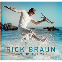 Rick Braun: Around The Horn