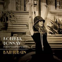 Roberta Donnay & The Prohibition Mob Band: Bathtub Gin