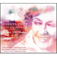 "Pianist Roberta Piket's ""One For Marian: Celebrating Marian McPartland"" To Be Released June 10"