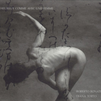 2015 top 50 most recommended CD reviews: Heureux Comme Avec Une Femme by Roberto Bonati and Diana Torto