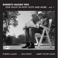 Roberto Magris: One Night In With Hope And More...Vol.1