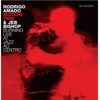 Rodrigo Amado: Burning Live At Jazz AO Centro