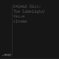 "Read ""Roland Kirk: The Limelight/Verve Albums"" reviewed by"