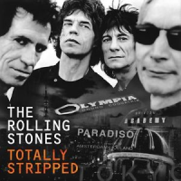 "Read ""Rolling Stones: Totally Stripped"" reviewed by Doug Collette"