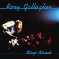 Rory Gallagher: Rory Gallagher: Stage Struck