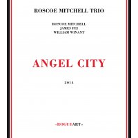 Album Angel City by Roscoe Mitchell