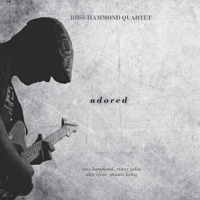 Ross Hammond Quartet: Adored