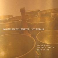 Ross Hammond Quartet: Cathedrals