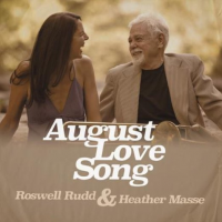 Roswell Rudd & Heather Masse: August Love Song